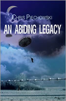 """An Abiding Legacy"" by Chris Piechowski"
