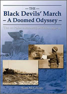 """The Black Devils' March - A Doomed Odyssey"" by Evan McGilvray. The 1st Polish Armored Division in Normandy, and Operation Tractable."
