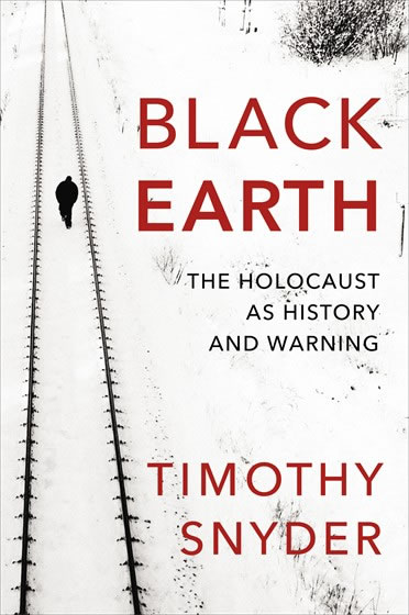 Black Earth: The Holocaust as History and Warning by Timothy Snynder. The Jan Paczkis review.