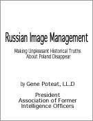Russian Image Management. Making Unpleasant Historical Truths About Poland Dissapear.