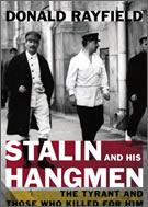 """Stalin and his hangment"" by Donald Rayfield"