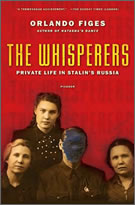 """The Whispers - Private Life In Stalin's Russia"" by Orlando Figes"
