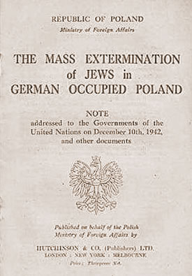 """The Government of the Polish Republic has brought the last news about the massacres of the Jewish population in Poland carried out systematically by the German occupying authorities, to the attention of the Allied Governments and of public opinion in Allied countries.  The number of Jews who have been murdered by the Germans in Poland so far, since September, 1939, exceeds 1,000,000."