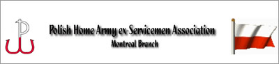 Polish Home Army ex-Servicement Association - Montreal Branch
