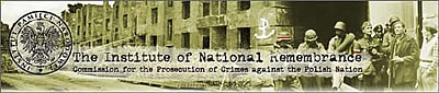 Institute of National Remembrance, Comission for the Prosecution of Crimes against the Polish Nation - IPN